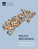 Policy Influence What Foundations are Doing and Why