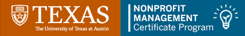 University of Texas at Austin Nonprofit Management Certificate Program